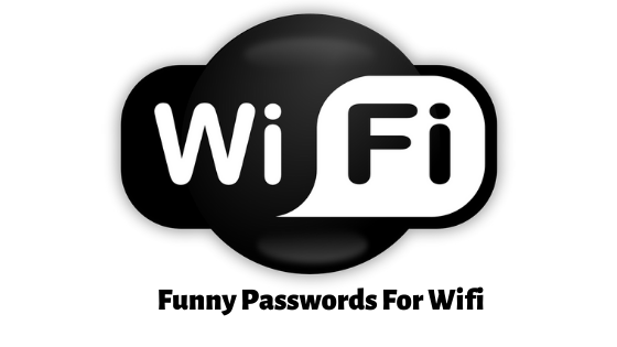 Funny Passwords For Wifi , wifi