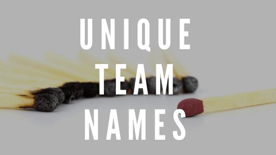 Unique Team Names, team names