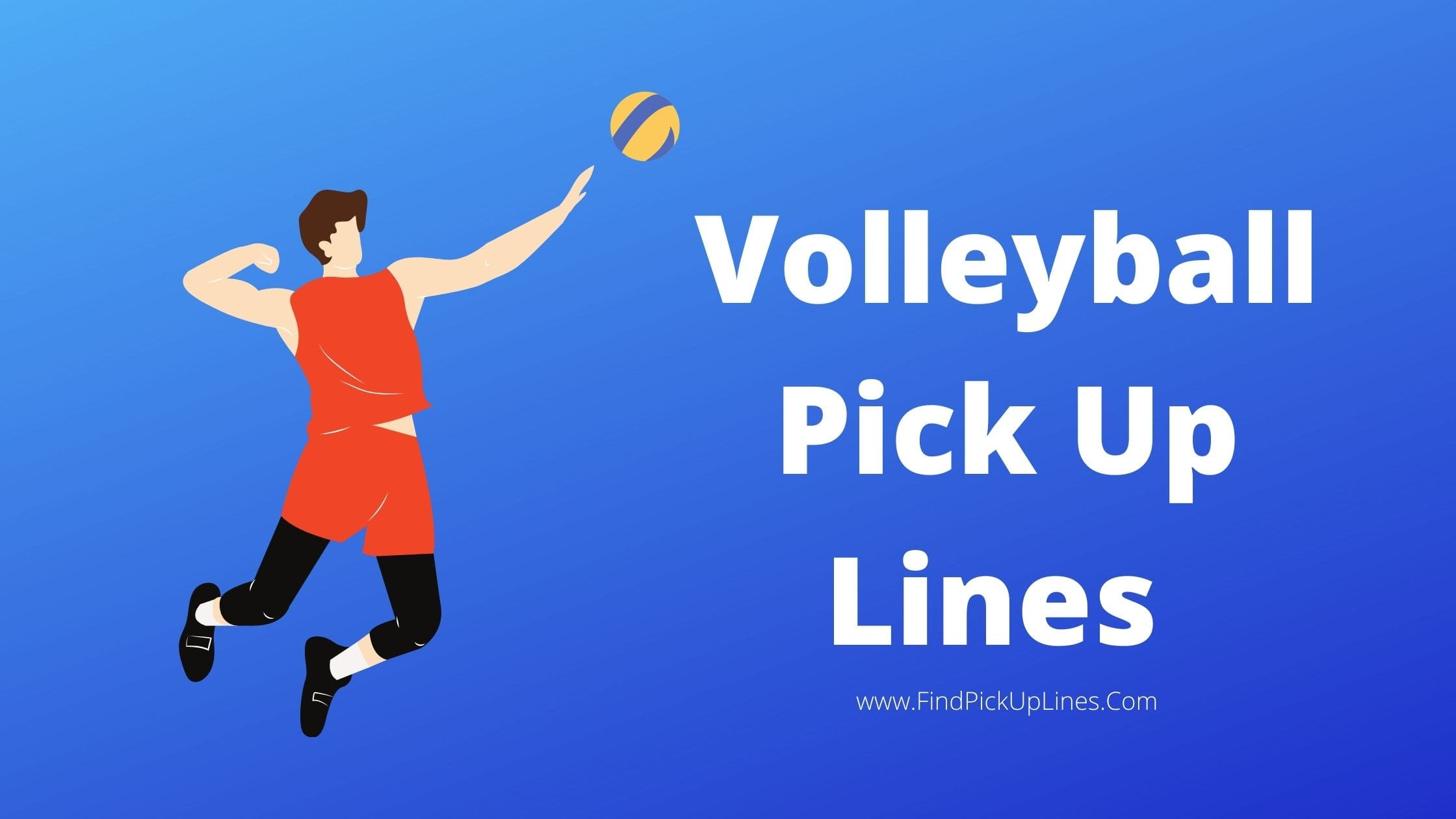 Volleyball Pick Up Lines
